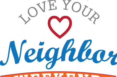 Love Your Neighbor Weekend